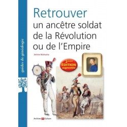Retrouver un ancêtre soldat de la révolution ou de l'Empire