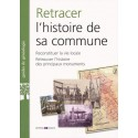 Retracer l'histoire de sa commune