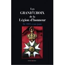 Les Grand'Croix de la Légion d'honneur