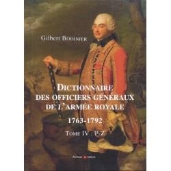 Dictionnaire des Officiers généraux de l'armée Royale 1763-1792 Tome 4