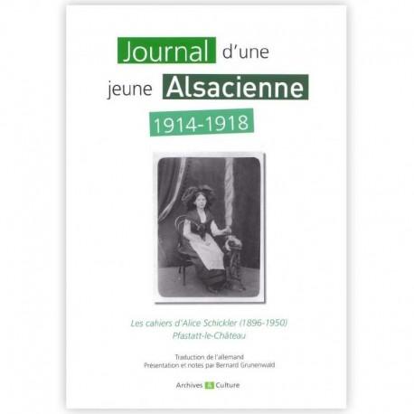Journal d'une jeune Alsacienne 1914-1918