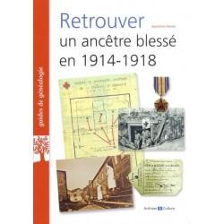 Retrouver un ancêtre blessé en 1914-1918
