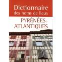Dictionnaire des noms de lieux des Pyrénées-Atlantiques
