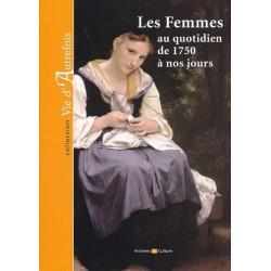 Les Femmes au quotidien de 1750 à nos jours