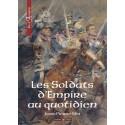 Les Soldats d'Empire au quotidien