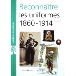Reconnaître les uniformes 1860-1914