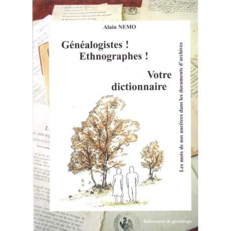 Généalogistes ! Ethnographes ! votre dictionnaire