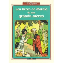 Les livres de morale de nos grands-mères