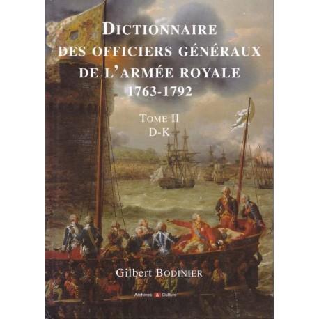 Dictionnaire des Officiers généraux de l'armée Royale, 1763-1792, Tome 2