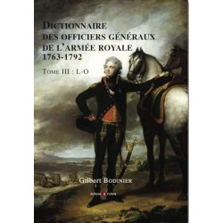 Dictionnaire des Officiers généraux de l'armée Royale, 1763-1792, Tome 3