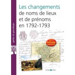 Les changements de noms de lieux et de prénoms en 1792-1793