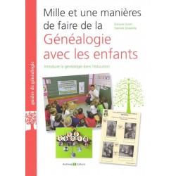 Mille et une manières de faire de la Généalogie avec les enfants