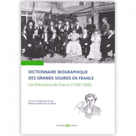 Dictionnaire biographique des grands sourds en France