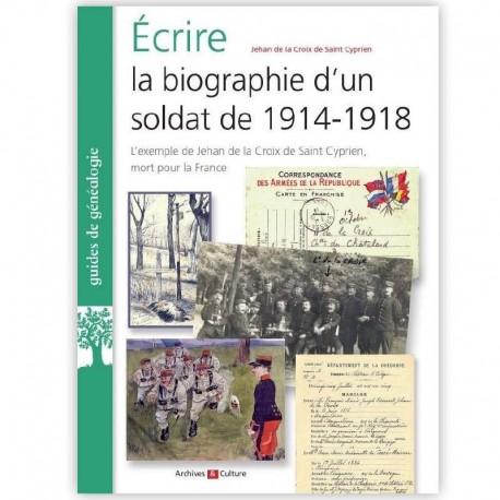 Écrire la biographie d'un soldat de 1914-1918