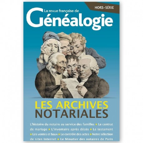 Les archives notariales Nouvelle édition