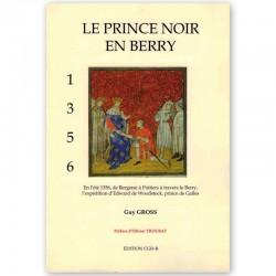 Le Prince Noir en Berry