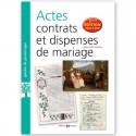 Actes, contrats et dispenses de mariage - 3° Edition