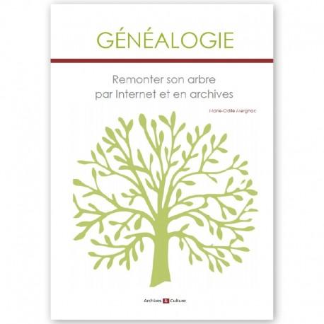 Généalogie - Remonter son arbre par Internet et en Archives