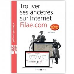 Trouver ses ancêtres sur internet Filae.com - 4° Edition