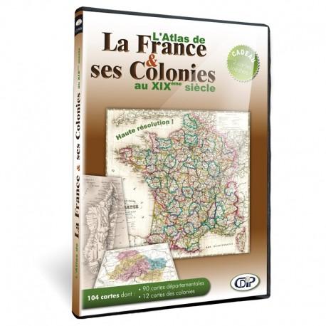 L'Atlas de France et ses colonies au XIX° siècle