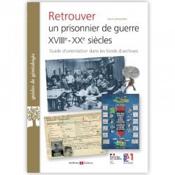 Retrouver un prisonnier de guerre di XVII° au XX° siècles