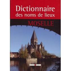 Dictionnaire des noms de lieux de la Moselle (57)