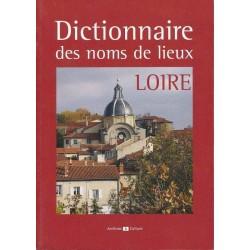 Dictionnaire des noms de lieux de la Loire