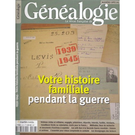 1939-1945 Votre histoire familiale pendant la guerre
