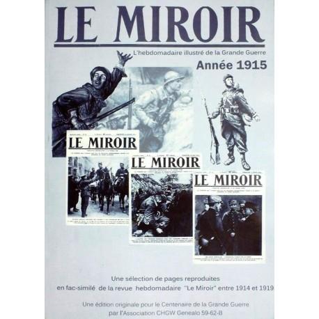 Le Miroir, Année 1915