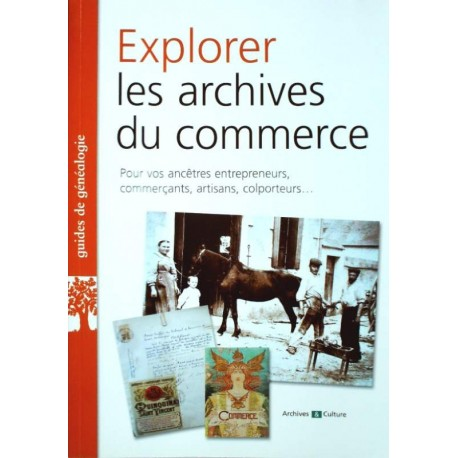 Explorer les archives du commerce