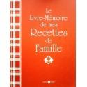 Le livre-mémoire de mes recettes de Famille